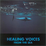 Healing Voices From The Sea